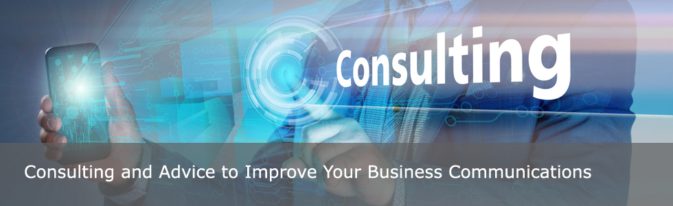 Consulting and Advice to Improve Your Business Communications
